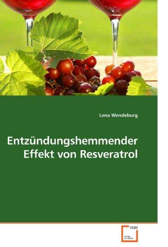 Entzündungshemmender Effekt von Resveratrol