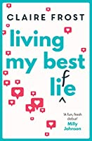 Living My Best Life: An uplifting and heart-warming debut that celebrates friendship