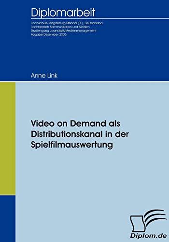 günstig Video on Demand (Diplomica) als Vertriebskanal in der Spielfilmentwicklung Vergleich im Deutschland