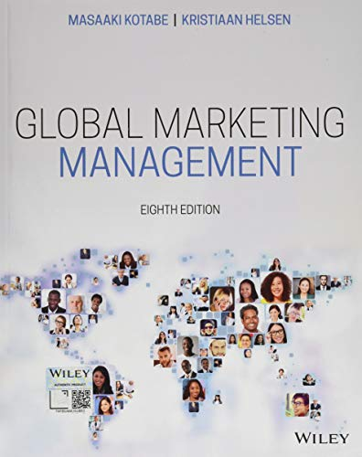 Compare Textbook Prices for Global Marketing Management 8 Edition ISBN 9781119563112 by Kotabe, Masaaki (Mike),Helsen, Kristiaan