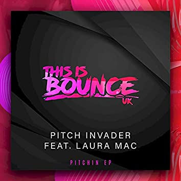 Pitchin EP