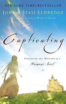 Paperback Captivating: Unveiling the Mystery of a Women's Soul Book