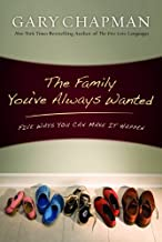 Family You've Always Wanted: Five Ways You Can Make it Happen