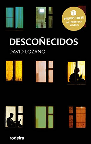 Descoñecidos (Premio Edebé de Literatura Xuvenil 2018) (Periscopio) (Galician Edition)