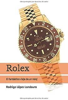 Rolex: El fantástico viaje de un reloj