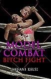 Model Combat: Bitch Fight (English Edition)