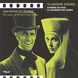 Songtexte von Vladimir Cosma - Les Notes de l'écran : The Best of French Film Music, Volume 2 : L'Homme de Suez / La Chambre des dames