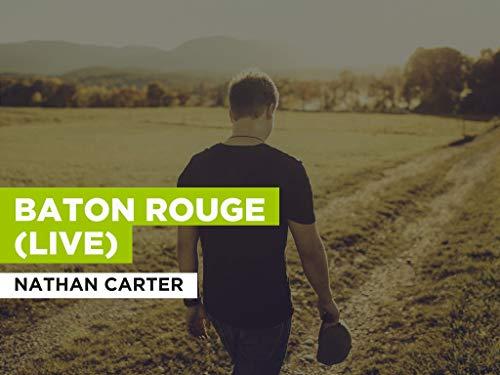 Baton Rouge (Live) im Stil von Nathan Carter