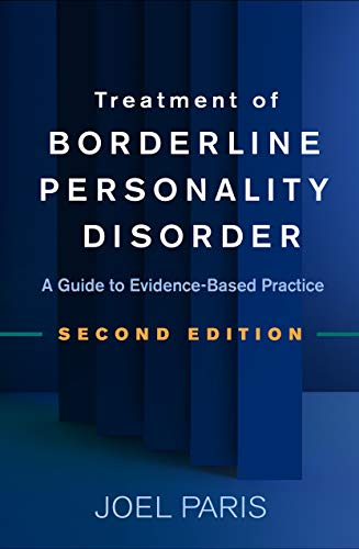 Treatment of Borderline Personality Disorder, Second Edition: A Guide to Evidence-Based Practice (English Edition)