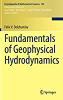 Fundamentals of Geophysical Hydrodynamics (Encyclopaedia of Mathematical Sciences)