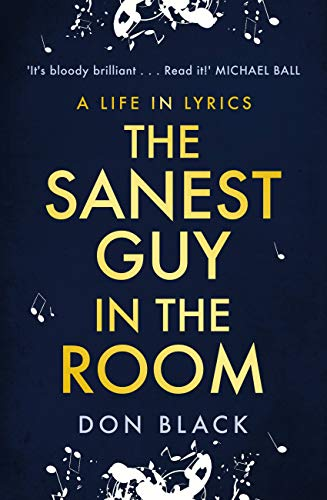 The Sanest Guy in the Room by Don Black