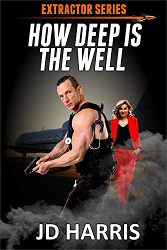 How Deep Is The Well? (The Extractor Series Book 6) (English Edition)