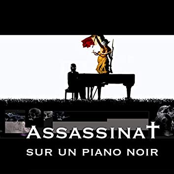 Assassinat sur un piano noir