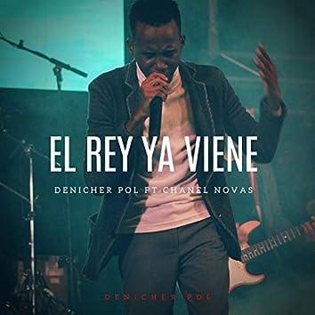 El Rey Ya Viene (feat. Chanel Novas)