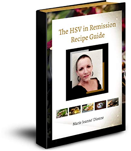 The HSV in Remission Remedies Recipe Guide (English Edition)