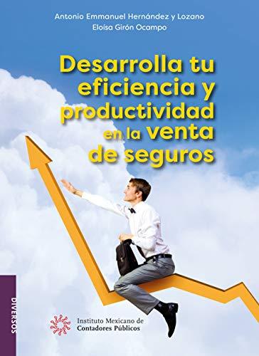 Desarrolla tu eficiencia y productividad en la venta de