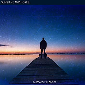 Sunshine and Hopes (feat. Locolm)
