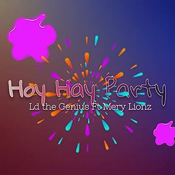 Hoy Hay Party