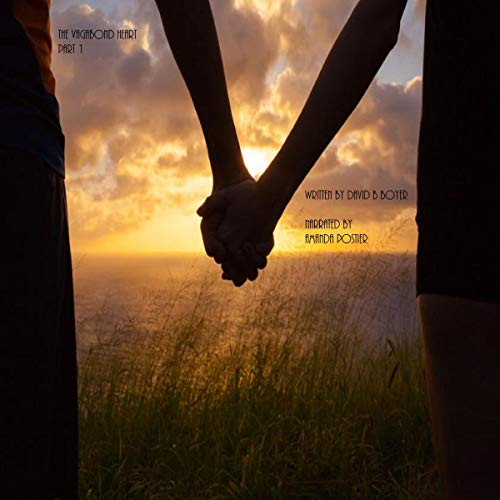 The Vagabond Heart: Part 1 audiobook cover art
