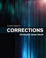 Current Issues in Corrections