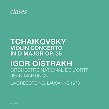 Tchaikovsky: Violin Concerto in D Major, Op. 35, TH 59 (Live Recording, Lausanne 1973)