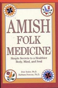 Amish Folk Medicine