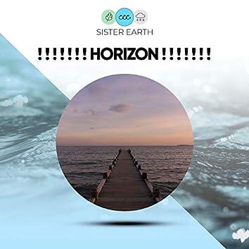 ! ! ! ! ! ! ! Horizon ! ! ! ! ! ! !