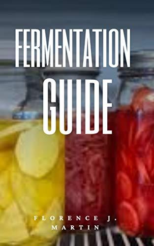 Fermentation Guide