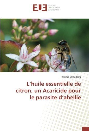 L'huile essentielle de citron, un Acaricide pour le parasite d'abeille