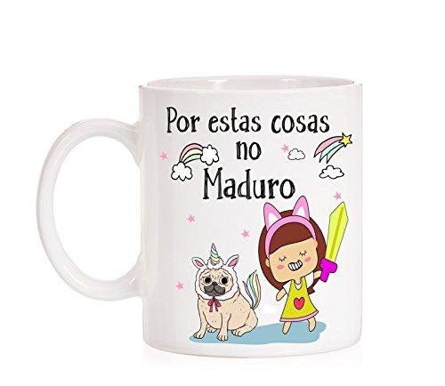 Taza por Estas Cosas no Maduro. Taza Divertida de Unicornios Pug pugnicornio. Regalo Divertido Carlino