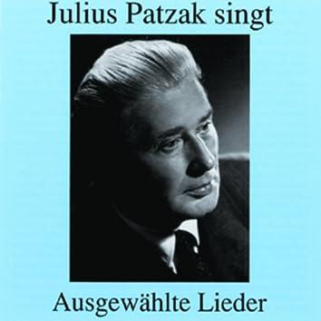 Julius Patzak singt ausgewählte Lieder