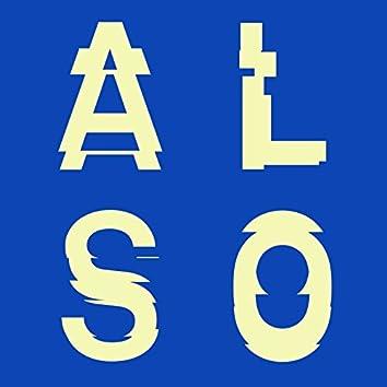 EP03 (Second Storey & Appleblim Present: ALSO)