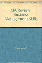 CIA Review: Business Management Skills