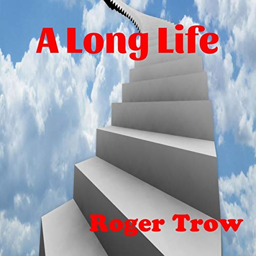 A Long Life audiobook cover art