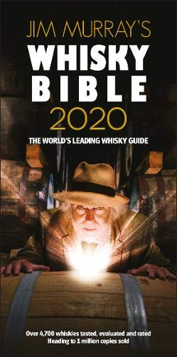 Jim Murray's Whisky Bible 2020 (Jim Murray's Whisky Bible 2020: Rest of World)