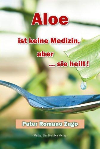 Aloe ist keine Medizin ... aber sie heilt