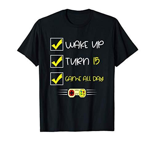Despierta, cumple 15 años, juego todo el día Camiseta