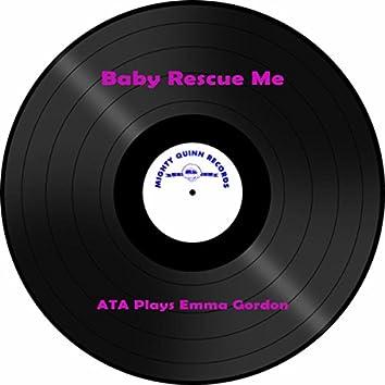 Baby Rescue Me