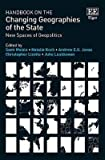 Handbook on the Changing Geographies of the State: New Spaces of Geopolitics