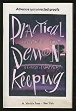 PRACTICAL DEMON-KEEPING : A Comedy of Horrors