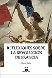 Reflexiones sobre la revolución en Francia (Clásicos Kaizen nº 9)