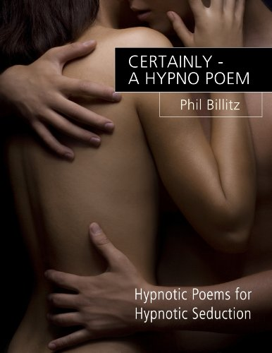 Certainly - a Hypno Poem (Easy NLP for PUA Book 2)