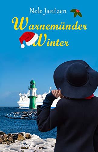 Warnemünder Winter (Warnemünder Jahreszeiten 3)
