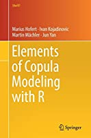 Elements of Copula Modeling with R (Use R!)