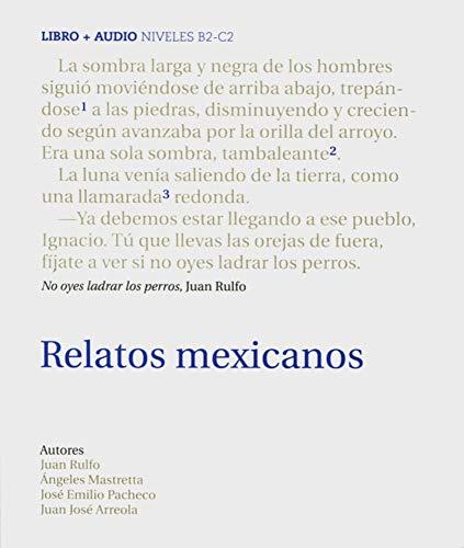 Relatos mexicanos: B2-C2. Buch + Audio-CD (Colección Audiolibros)