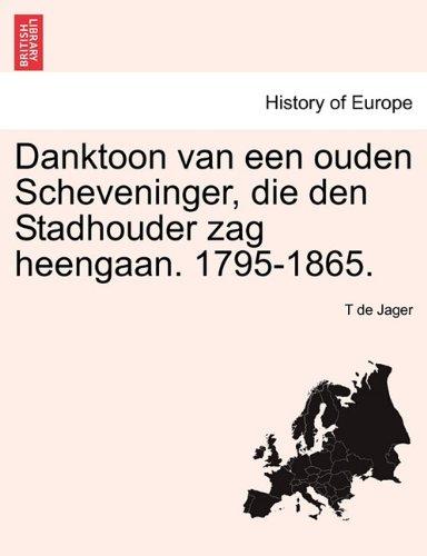 Danktoon Van Een Ouden Scheveninger, Die Den Stadhouder Zag Heengaan. 1795-1865.
