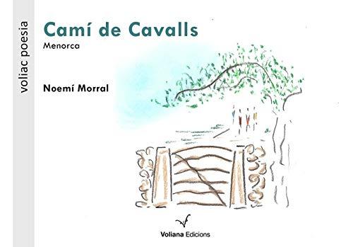 Camí de cavalls: Menorca: 16 (Poesia)