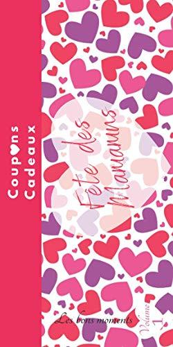 Fête des Mamans coupons cadeaux: carnet de chèques bons cadeaux en couleur-Cadeaux fête des mères-maman je t'aime-bons cadeaux à compléter-id idéal ... mamans-mon cœur-à remplir et personnaliser