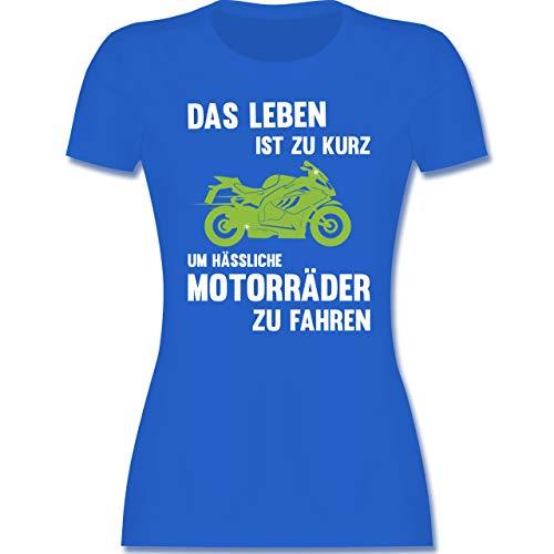 Sprüche Statement mit Spruch - Das Leben ist zu kurz um hässliche Motorräder zu Fahren - XXL - Royalblau - Motorrad Kinder Shirt - L191 - Tailliertes Tshirt für Damen und Frauen T-Shirt