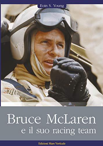 Bruce McLaren e il suo racing team
